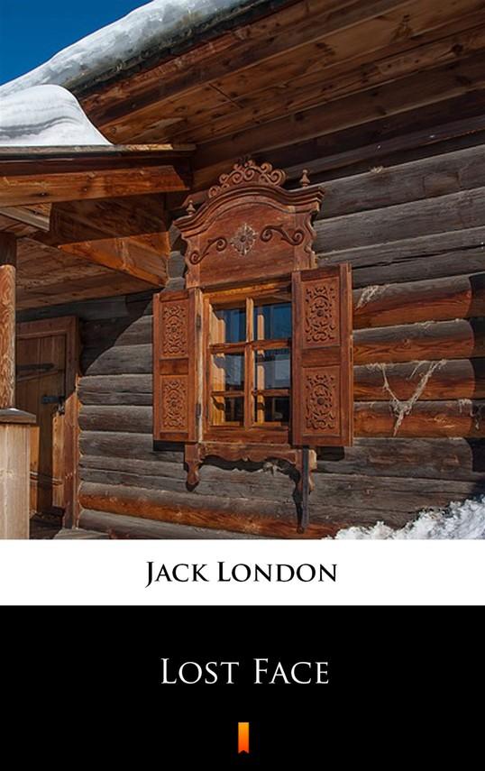 okładka Lost Face, Ebook | Jack London