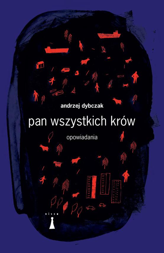 okładka Pan wszystkich krów, Ebook   Andrzej Dybczak
