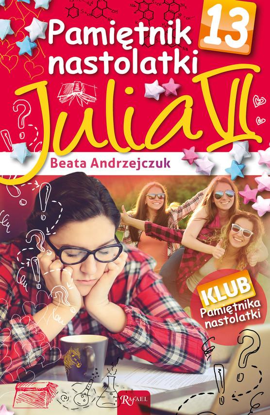 okładka Pamiętnik nastolatki 13. Julia VI, Ebook | Beata Andrzejczuk