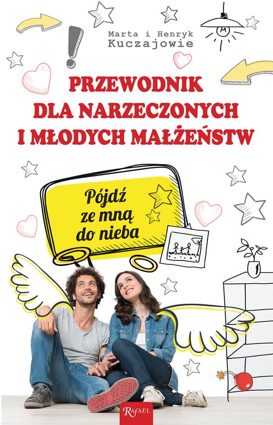 okładka Przewodnik dla narzeczonych i młodych małżeństw, Ebook | Marta Kuczaj, Henryk Kuczaj