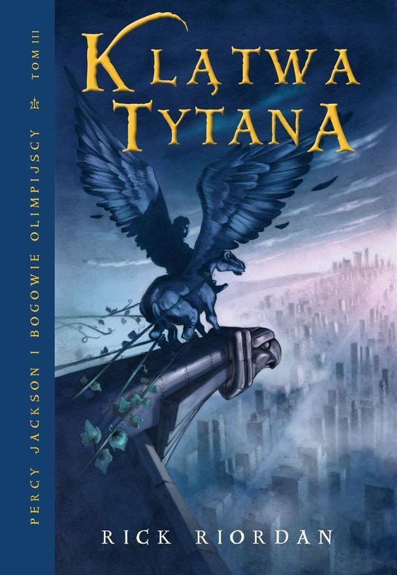 okładka Klątwa tytana, Ebook | Rick Riordan