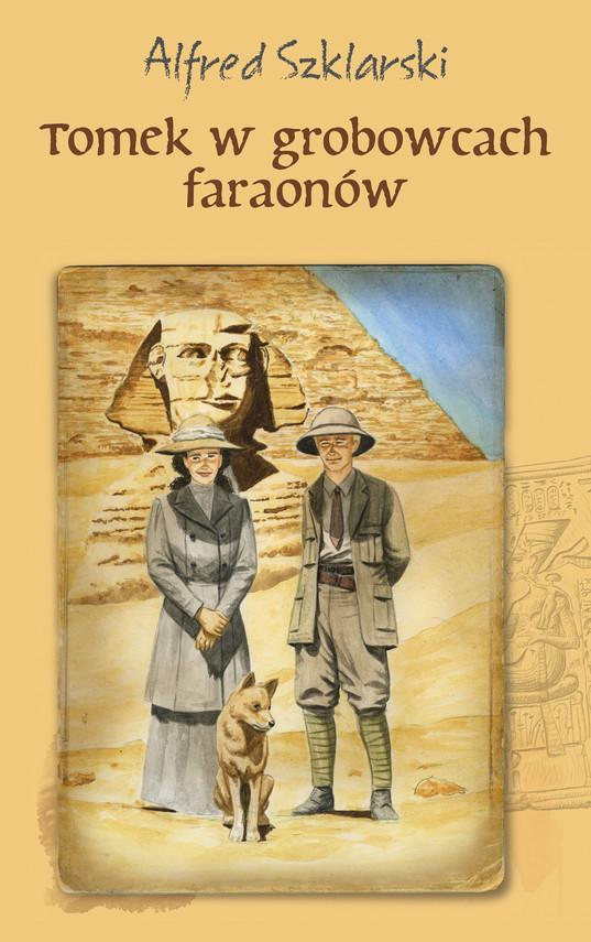 okładka Tomek w grobowcach faraonów (t.9), Ebook | Alfred Szklarski