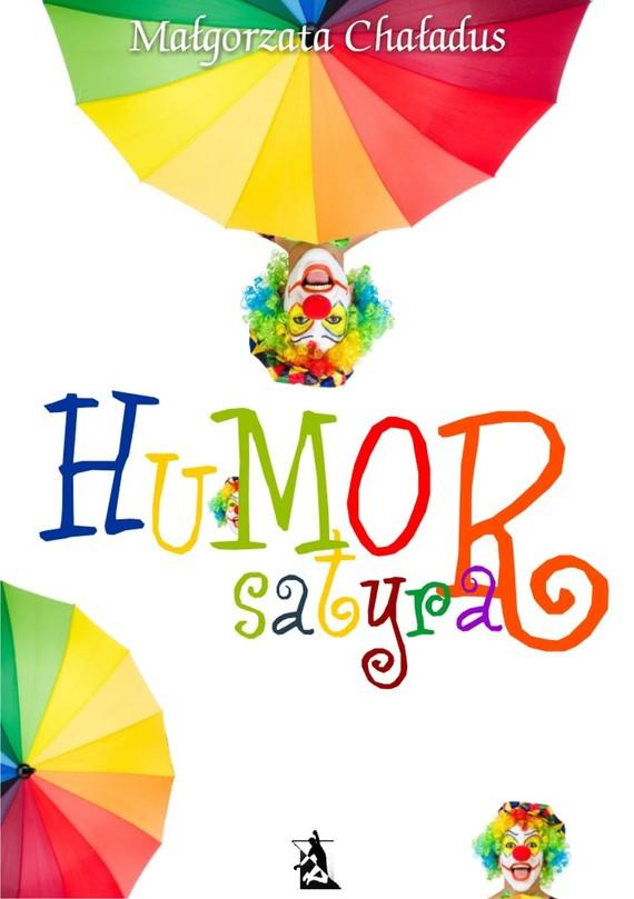 okładka Humor, satyra, Ebook | Małgorzata Chaładus