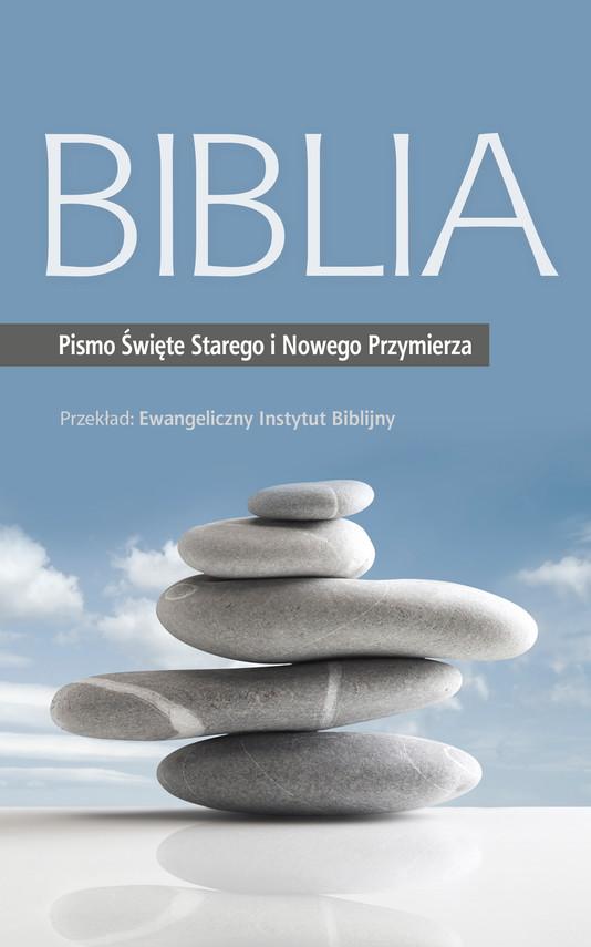 okładka Biblia. Pismo Święte Starego i Nowego Przymierza, Ebook | Ewangeliczny Instytut Biblijny
