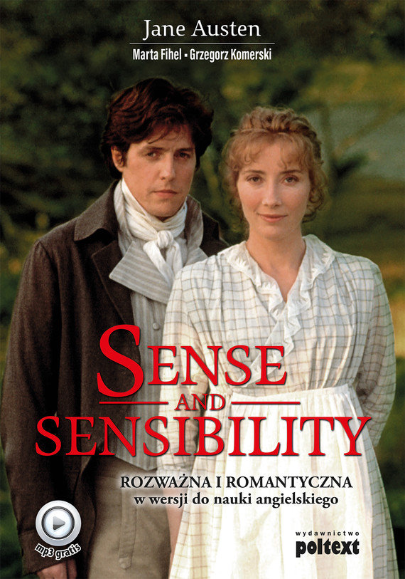 okładka Sense and Sensibility. Rozważna i Romantyczna w wersji do nauki angielskiego, Ebook | Jane Austen, Grzegorz Komerski, Marta Fihel