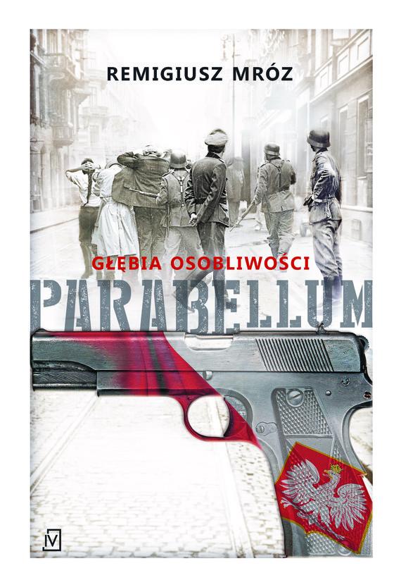 okładka Parabellum. Głębia osobliwościebook | epub, mobi | Remigiusz Mróz