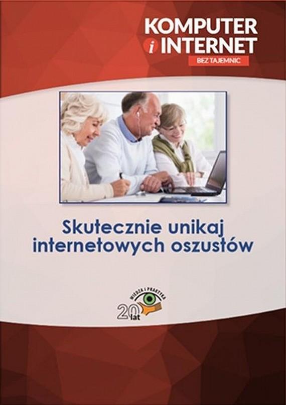 okładka Skutecznie unikaj internetowych oszustów, Ebook | Praca zbiorowa
