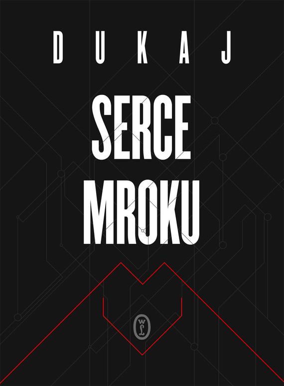 okładka Serce mrokuebook | epub, mobi | Jacek Dukaj