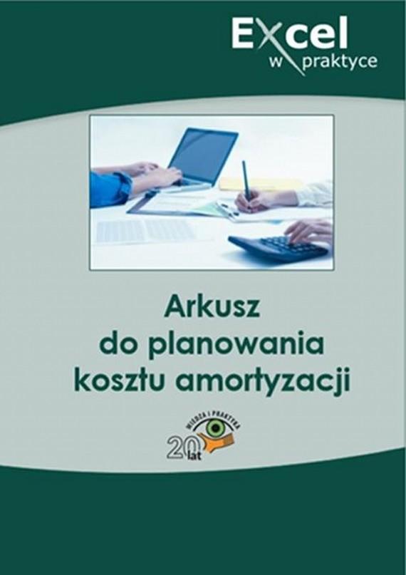 okładka Arkusz do planowania kosztu amortyzacji, Ebook | Praca zbiorowa