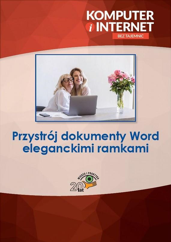 okładka Przystrój dokumenty Word eleganckimi ramkami, Ebook | Praca zbiorowa