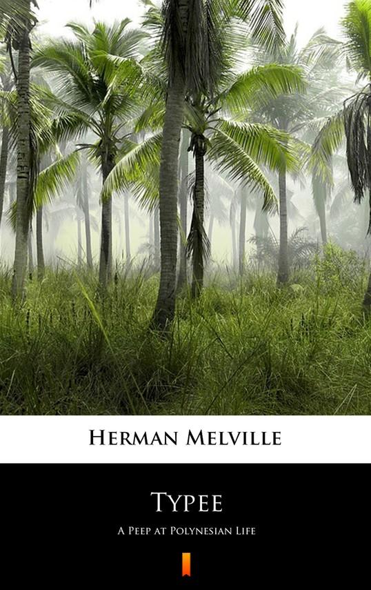okładka Typee. A Peep at Polynesian Life, Ebook | Herman Melville