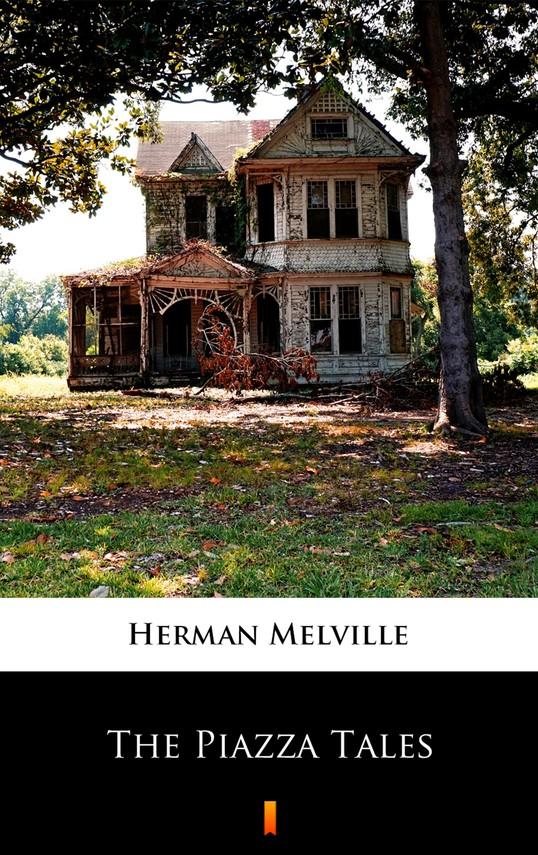 okładka The Piazza Tales, Ebook | Herman Melville