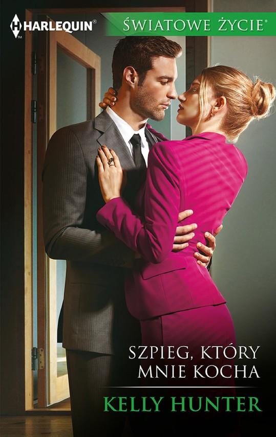 okładka Szpieg, który mnie kocha, Ebook   Kelly Hunter