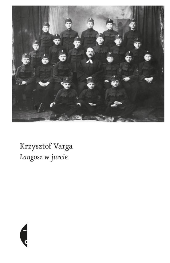 okładka Langosz w jurcie, Ebook | Krzysztof Varga
