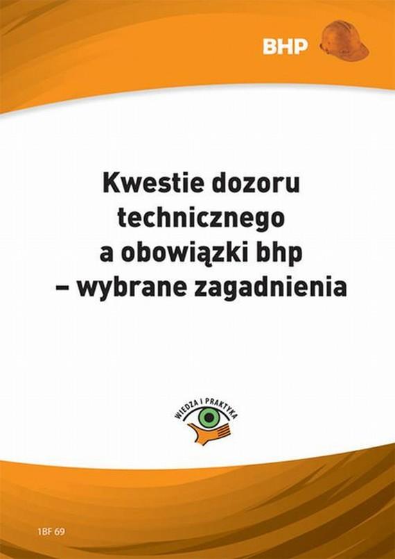 okładka Kwestie dozoru technicznego, a obowiązki bhp - wybrane zagadnienia, Ebook   Sebastian Kryczka