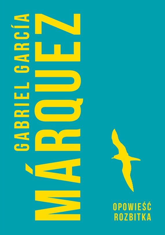 okładka Opowieść rozbitkaebook | epub, mobi | Gabriel Garcia Marquez