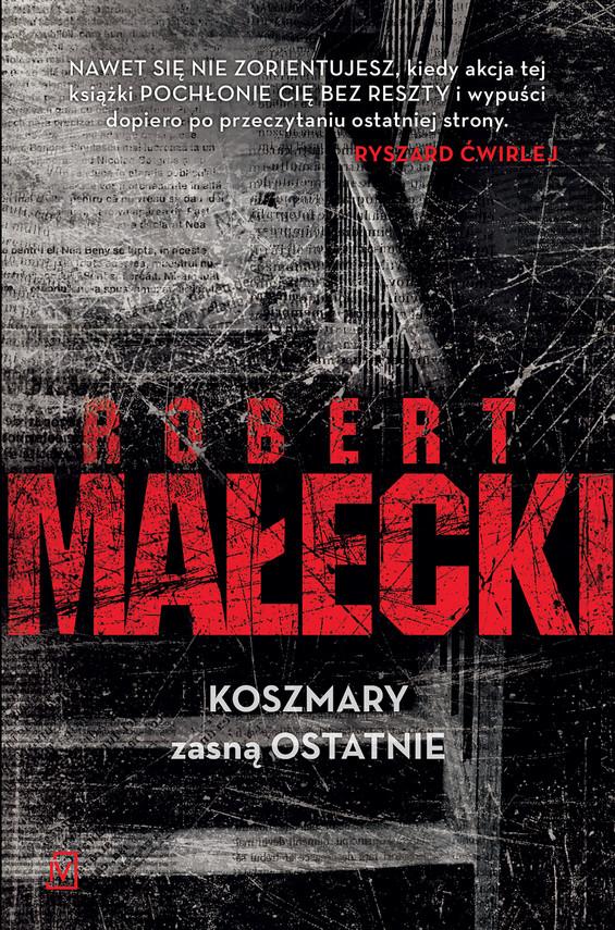 okładka Koszmary zasną ostatnie, Ebook | Robert Małecki