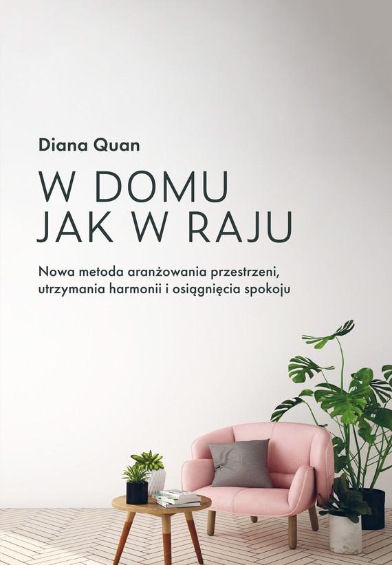 okładka W domu jak w raju, Ebook   Diana  Quan