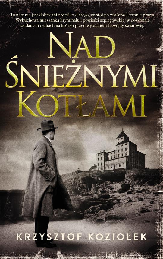 okładka Nad Śnieżnymi Kotłami, Ebook | Krzysztof Koziołek