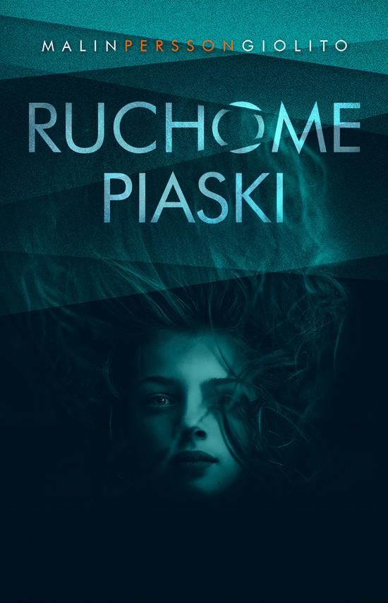 okładka Ruchome piaskiebook | epub, mobi | Malin Persson-Giolito
