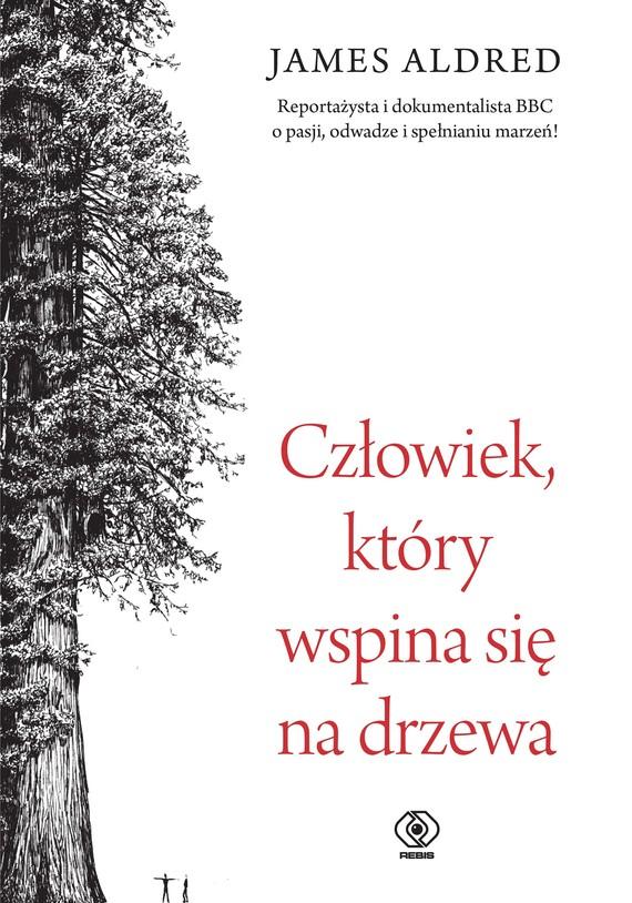 okładka Człowiek, który wspina się na drzewa, Ebook   James Aldred