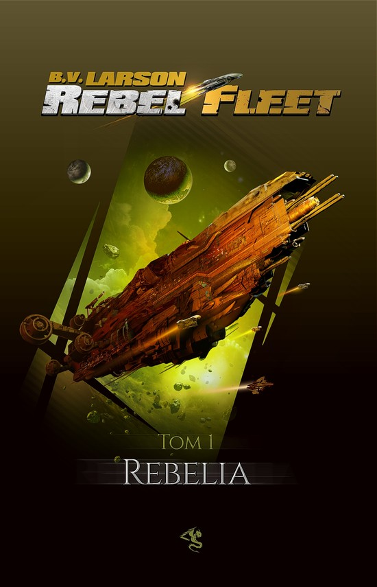 okładka Rebel Fleet. Tom 1. Rebelia, Ebook | B.V. Larson