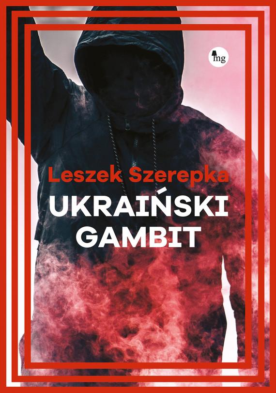 okładka Ukraiński gambitebook | epub, mobi | Szerepka Leszek