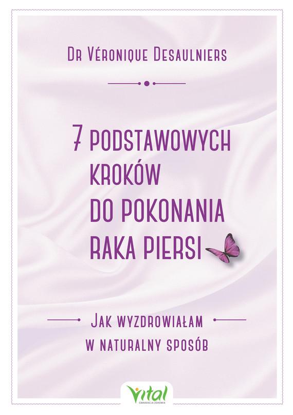 okładka 7 podstawowych kroków do pokonania raka piersi - PDFebook | pdf | Desaulniers Véronique