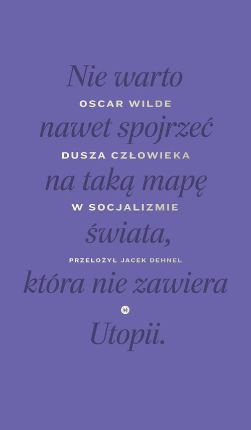okładka Dusza człowieka w socjalizmie, Ebook   Oscar Wilde