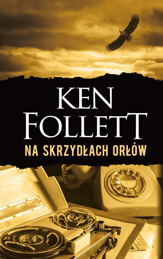 okładka Na skrzydłach orłów, Ebook | Ken Follett