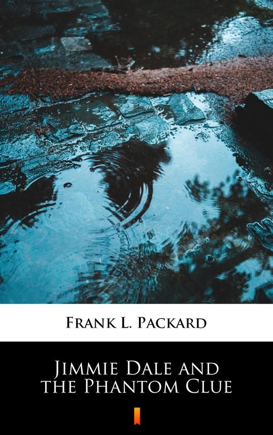 okładka Jimmie Dale and the Phantom Clueebook | epub, mobi | Frank L. Packard