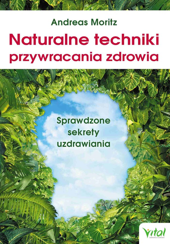 okładka Naturalne techniki przywracania zdrowia - PDF, Ebook | Andreas Moritz