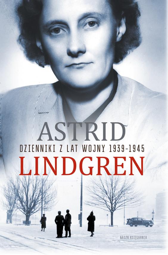 okładka Dzienniki z lat wojny 1939-1945, Ebook | Astrid Lindgren