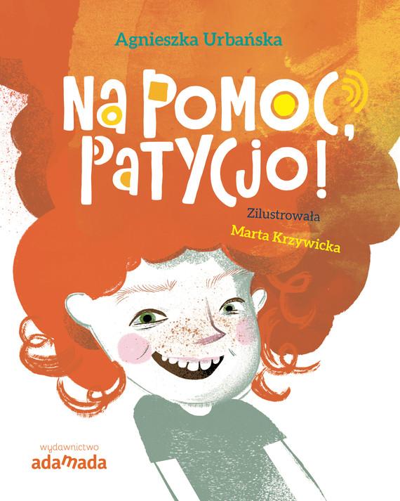 okładka Na pomoc, Patycjo!ebook | epub, mobi | Urbańska Agnieszka