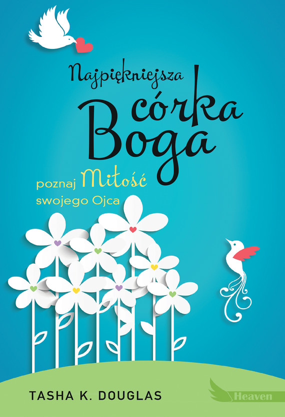 okładka Najpiękniejsza córka Bogaebook | epub, mobi | Tasha K. Douglas