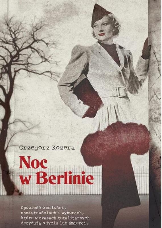 okładka Noc w Berlinieebook | epub, mobi | Grzegorz  Kozera