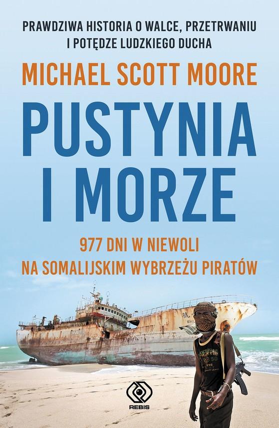 okładka Pustynia i morzeebook   epub, mobi   Michael Scott Moore
