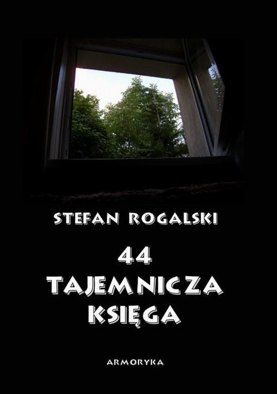 okładka 44 – Tajemnicza księga. Złoty rógebook | pdf | Stefan  Rogalski