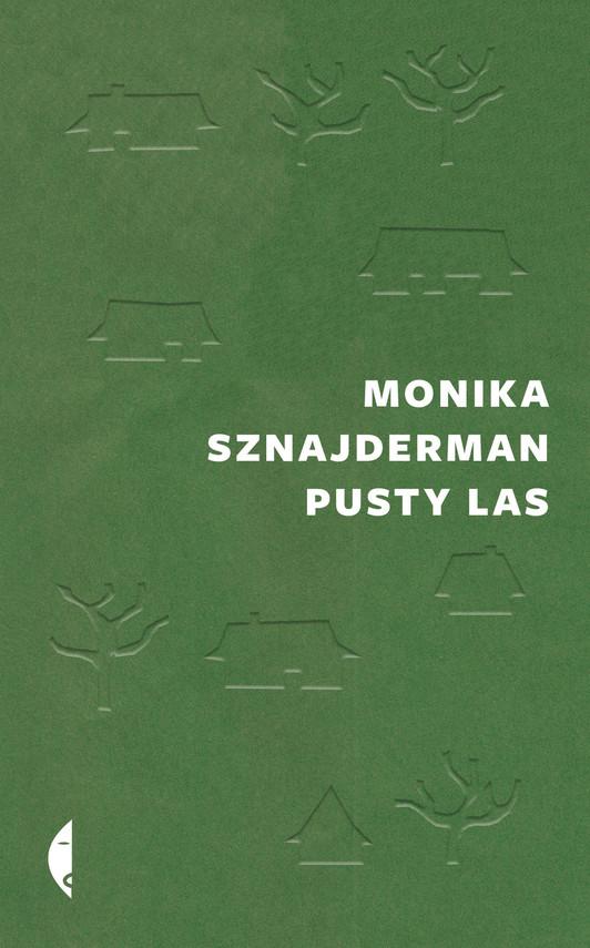 okładka Pusty las, Ebook | Monika Sznajderman