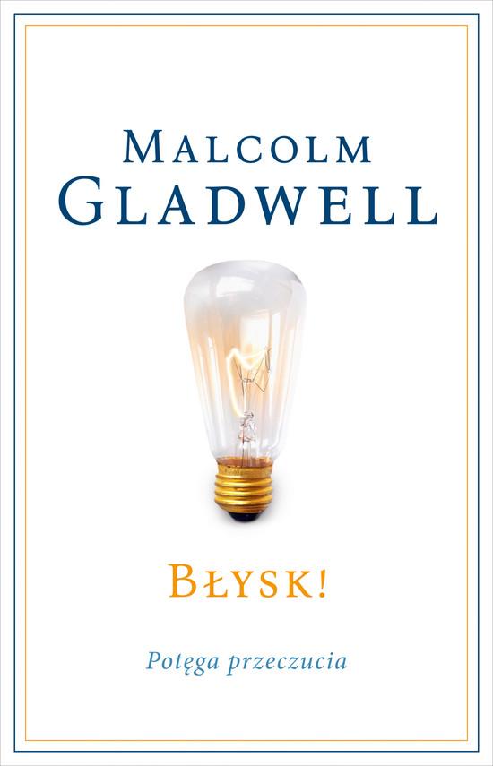 okładka Błysk!, Ebook | Malcolm Gladwell