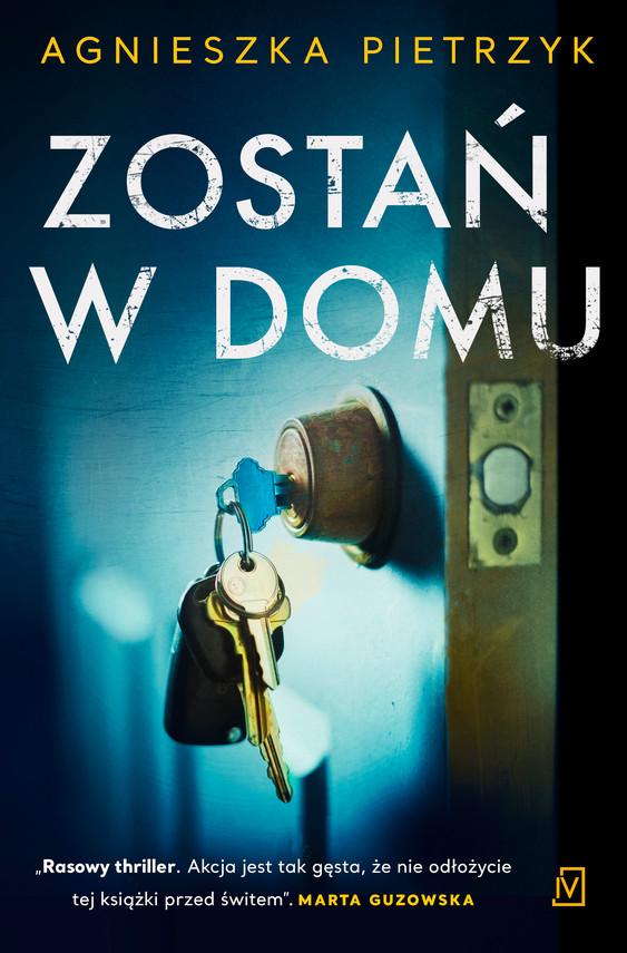 okładka Zostań w domu, Ebook   Agnieszka Pietrzyk