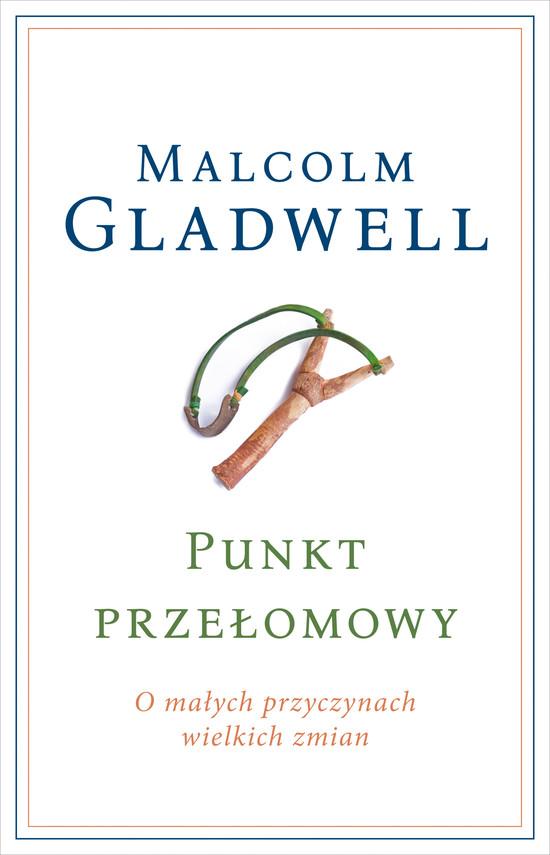 okładka Punkt przełomowyebook | epub, mobi | Malcolm Gladwell