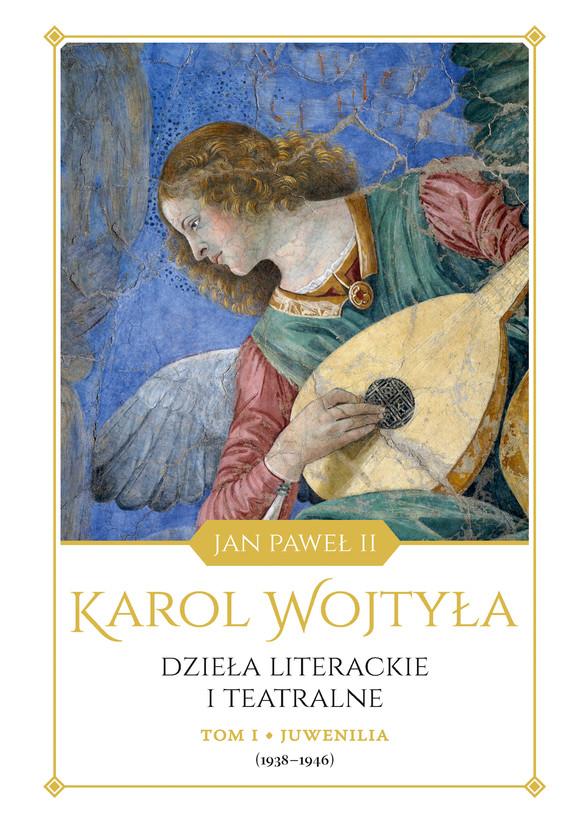 okładka Juwenilia (1938-1946). Dzieła literackie i teatralneebook | epub, mobi | Karol Wojtyła