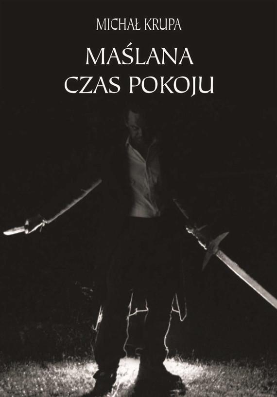 "okładka ""Maślana""ebook | epub, mobi | Michał Krupa"