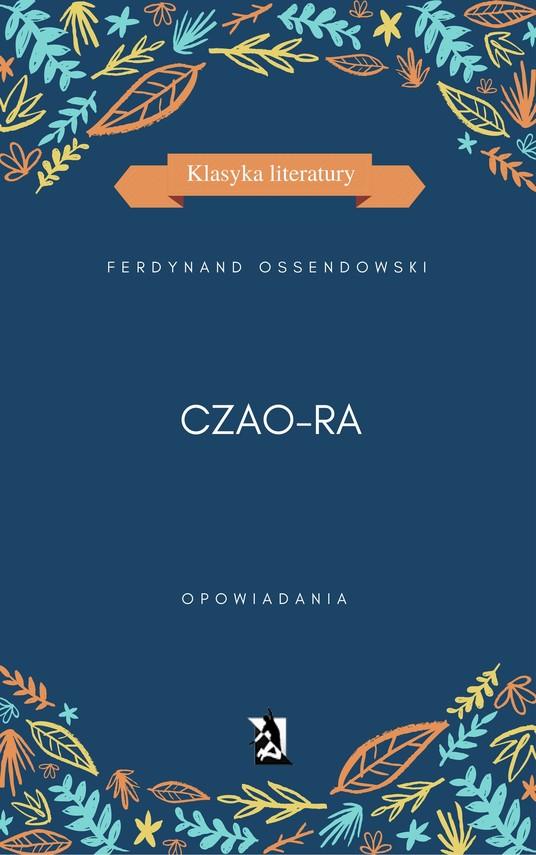 okładka Czao-Raebook | epub, mobi | Ferdynand Antoni Ossendowski