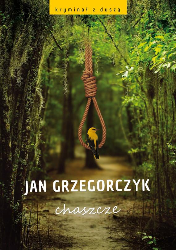okładka Chaszczeebook | epub, mobi | Jan Grzegorczyk