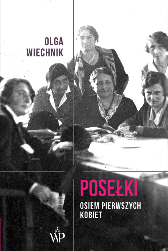okładka Posełki. Osiem pierwszych kobiet, Ebook   Wiechnik Olga