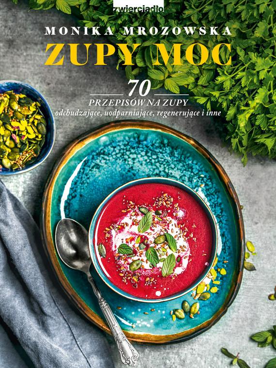 okładka Zupy mocebook   epub, mobi   Monika  Mrozowska