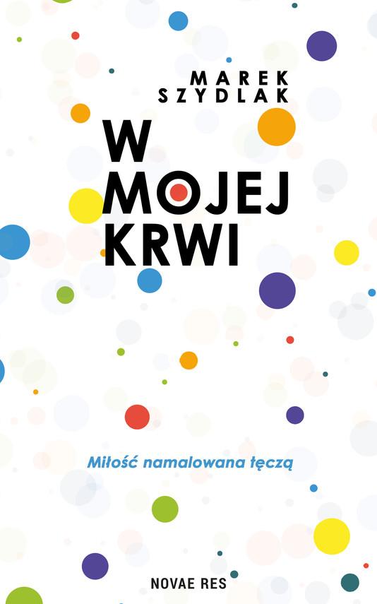 okładka W mojej krwi, Ebook   Marek Szydlak