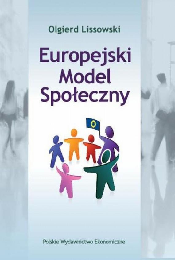okładka Europejski Model Społeczny, Ebook | Olgierd  Lissowski